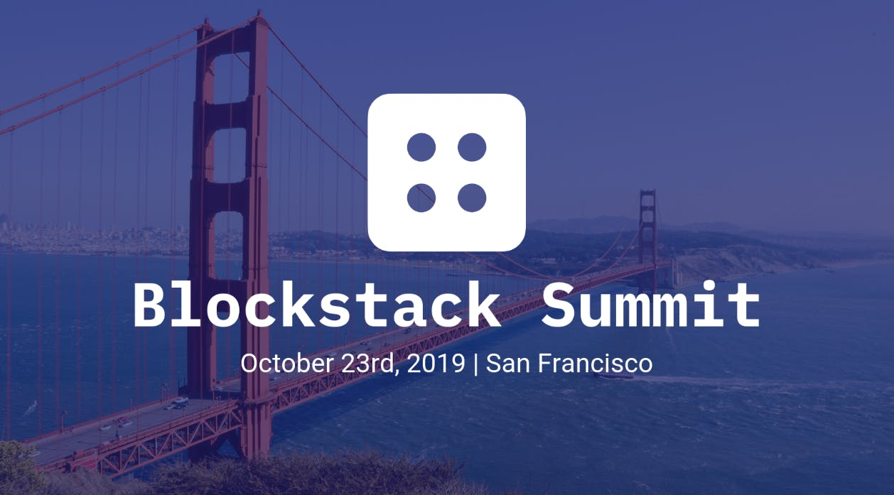 Blockstack Summit, San Francisco, conference, summit, event, bitcoin, blockchain, crypto, cryptocurrency, October, 2019