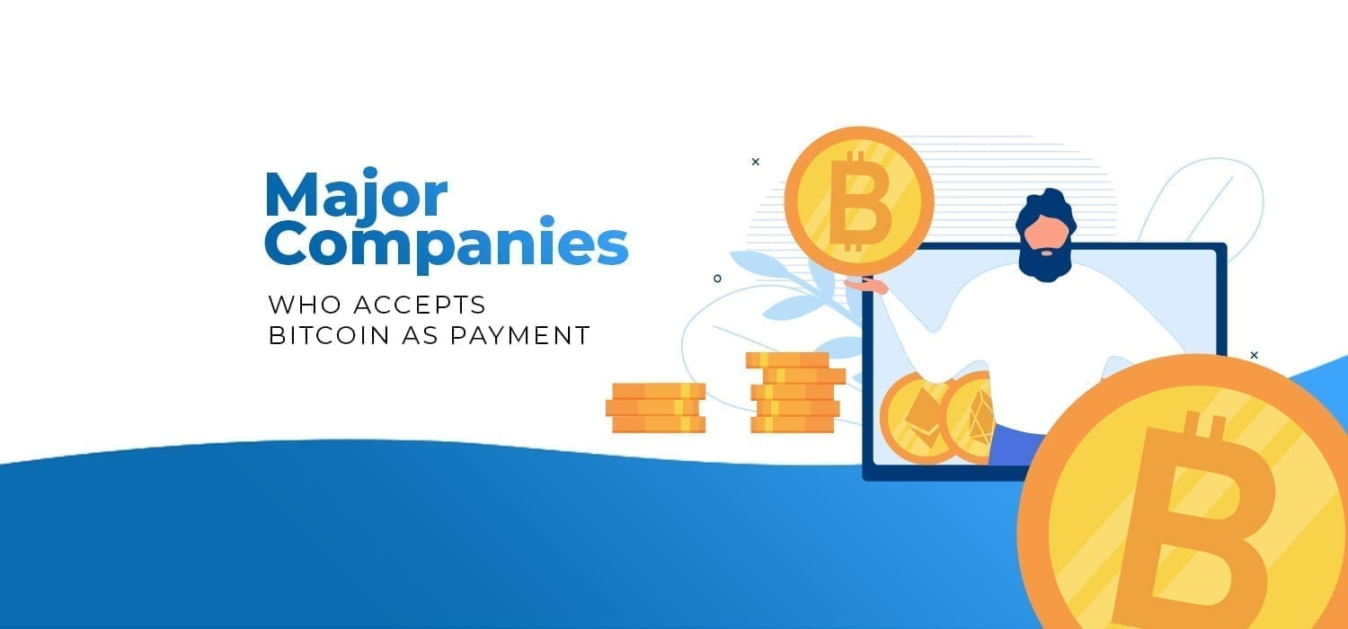 Major Companies, accept, Bitcoin, crypto, cryptocurrency, Payment, digital currency, litecoin, trastra, crypto card, bitcoin card, trastra card