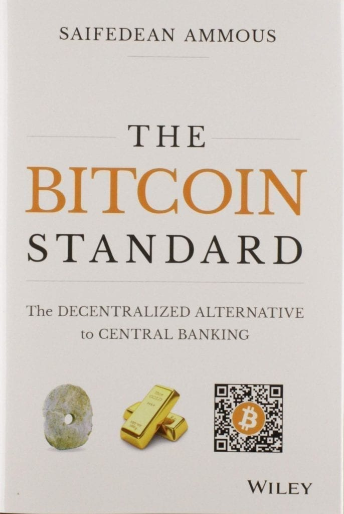 The Bitcoin Standard, The Decentralized Alternative to Central Banking, Saifedean Ammous, book, bitcoin, crypto, blockchain