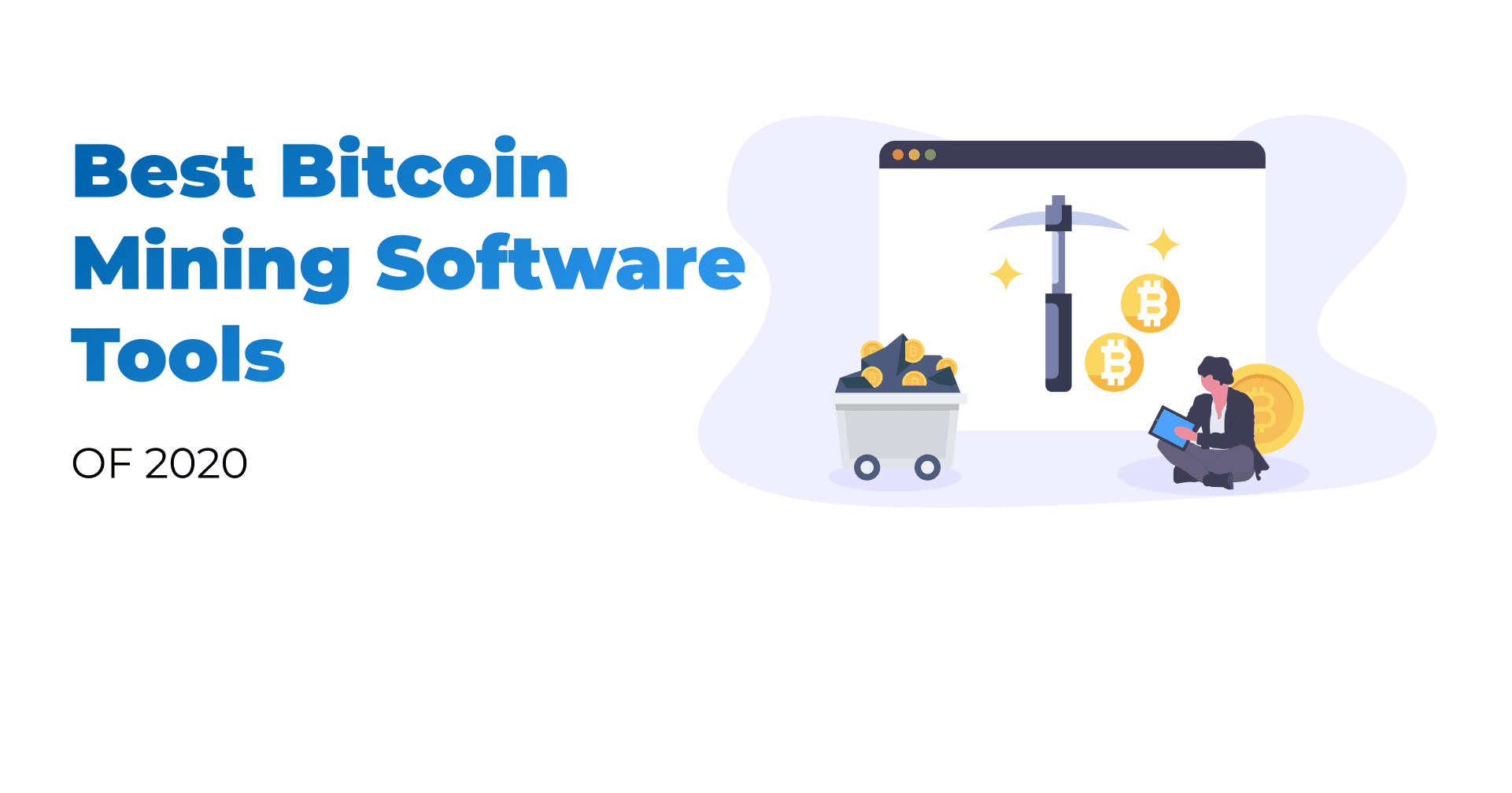 Bitcoin Mining Software Tools, cryptocurrency, Bitcoin, cryptocurrency mining, Bitcoin mining, best crypto mining software, cash-out crypto